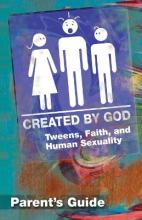 Created by God: Parent Guide