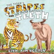 The Tiger's Stripes and The Water Buffalo's Teeth