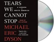 Tears We Cannot Stop