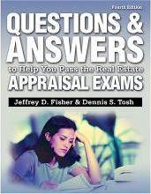 Questions and Answers to Help You Pass the Real Estate Appraisal Exams