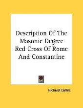 Description of the Masonic Degree Red Cross of Rome and Constantine
