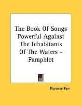The Book of Songs Powerful Against the Inhabitants of the Waters - Pamphlet