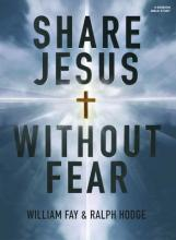 Share Jesus Without Fear - Bible Study Book