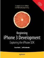 Beginning iPhone 3 Development