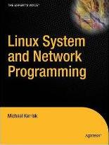 Linux System and Network Programming