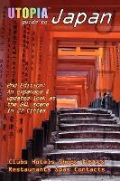 Utopia Guide to Japan (2nd Edition)