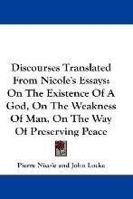 Discourses Translated from Nicole's Essays