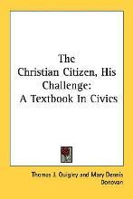 The Christian Citizen, His Challenge