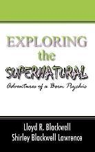 Exploring the Supernatural