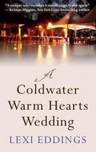 The Coldwater Warm Hearts Wedding