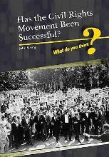 Has the Civil Rights Movement Been Successful?