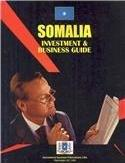 Somalia Investment & Business Guide