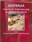 Australia Investment and Trade Laws and Regulations Handbook