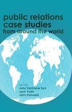 Public Relations Case Studies from Around the World