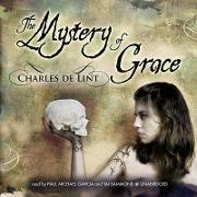 The Mystery of Grace