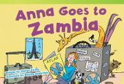 Anna Goes to Zambia