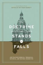 The Doctrine on Which the Church Stands or Falls