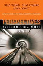 Perspectives on the Extent of the Atonement