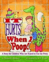It Hurts When I Poop!