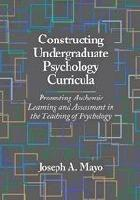 Constructing Undergraduate Psychology Curricula