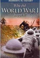 Why Did World War I Happen?
