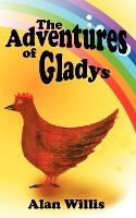 The Adventures of Gladys