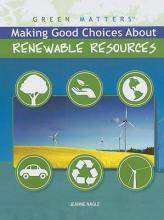 Making Good Choices about Renewable Resources