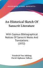 An Historical Sketch of Sanscrit Literature