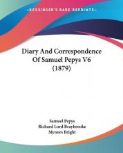 Diary and Correspondence of Samuel Pepys V6 (1879)