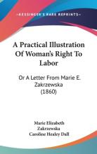 A Practical Illustration Of Woman's Right To Labor