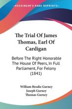 The Trial of James Thomas, Earl of Cardigan