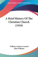 A Brief History of the Christian Church (1910)