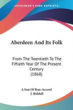 Aberdeen And Its Folk