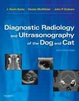 Diagnostic Radiology and Ultrasonography of the Dog and Cat