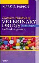 Saunders Handbook of Veterinary Drugs: Text and VETERINARY CONSULT Package