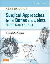 Piermattei's Atlas of Surgical Approaches to the Bones and Joints of the Dog and Cat
