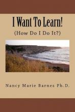 I Want to Learn!