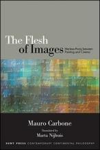 Flesh of Images, The