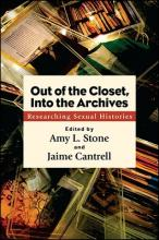 Out of the Closet, Into the Archives: Researching Sexual Histories