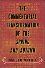 The Commentarial Transformation of the Spring and Autumn