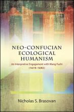 Neo-Confucian Ecological Humanism