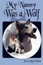 My Nanny Was a Wolf