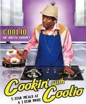 Cookin' With Coolio Five Star Meals at a 1 Star Price