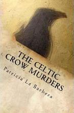 The Celtic Crow Murders