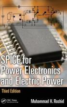 SPICE for Power Electronics and Electric Power, Third Edition