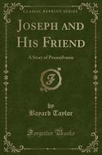 Joseph and His Friend