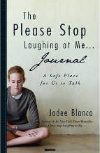 The Please Stop Laughing at Me . . . Journal