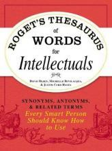Roget's Thesaurus of Words for Intellectuals