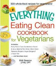 EVERYTHING EATING CLEAN COOKBOOK FOR VEGETARIANS
