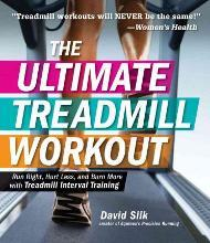 The Ultimate Treadmill Workout